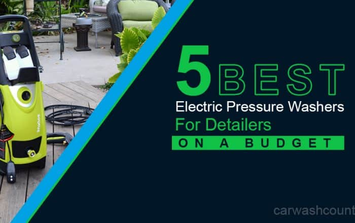 5 best budget electric pressure washers for detailing