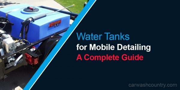 water tanks mobile detailing setup size guide