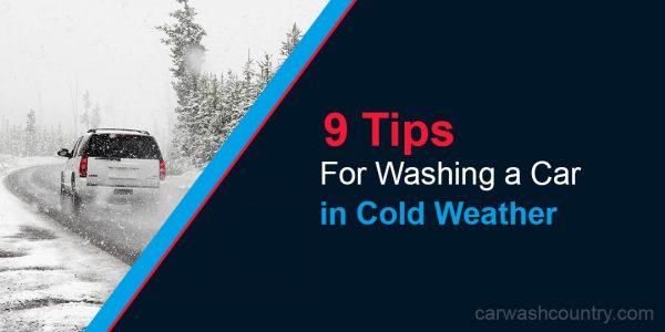 9 tips washing car in winter weather freezing