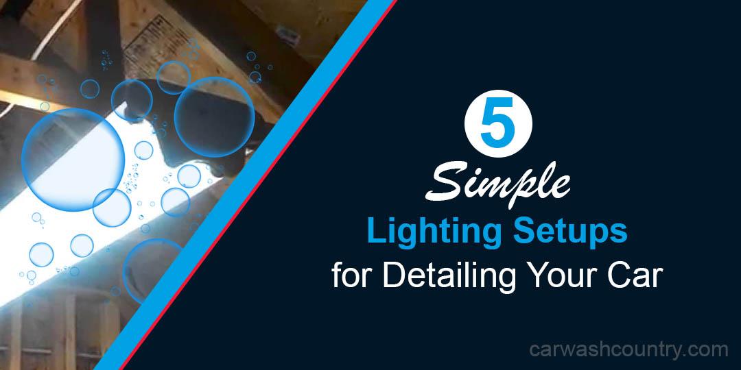 5 simple lighting setups detailing car
