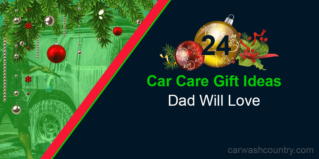 car care christmas gift ideas dad