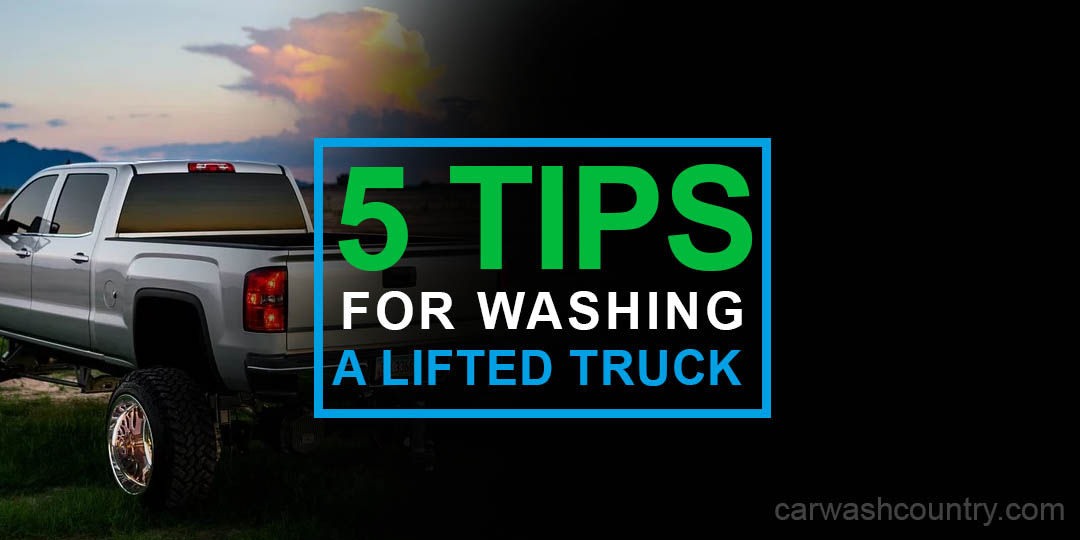 5 tips for washing lifted truck