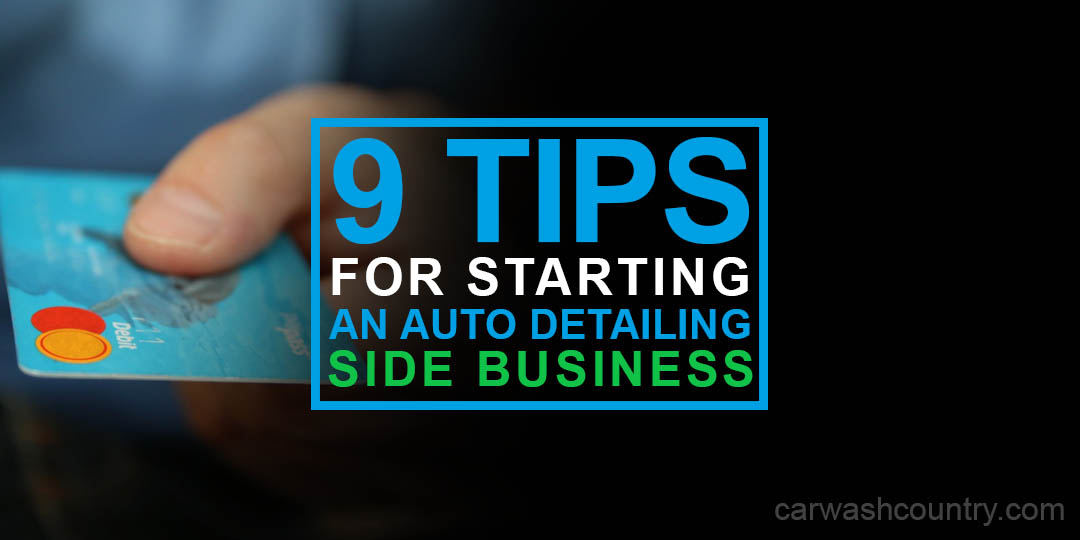 9 tips starting auto detailing side business