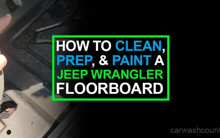 How to Clean Prep and Paint Jeep Wrangler Floorboard