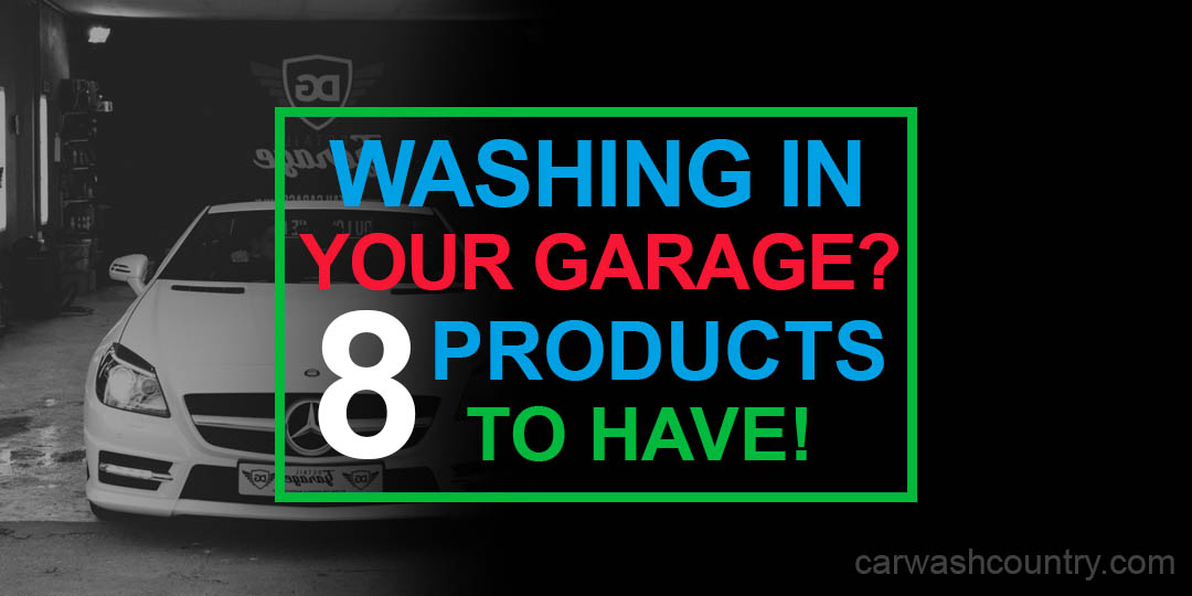 washing your car in the garage